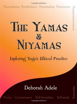 Yamas and Niyamas, by Deborah Adele